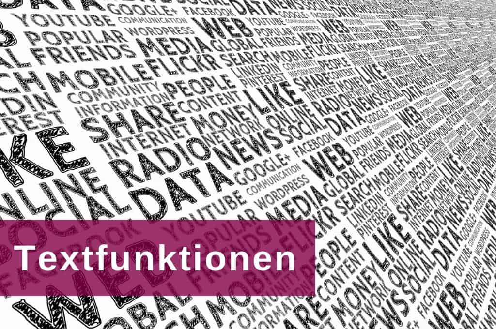 Excel Insights: Excel Textfunktionen